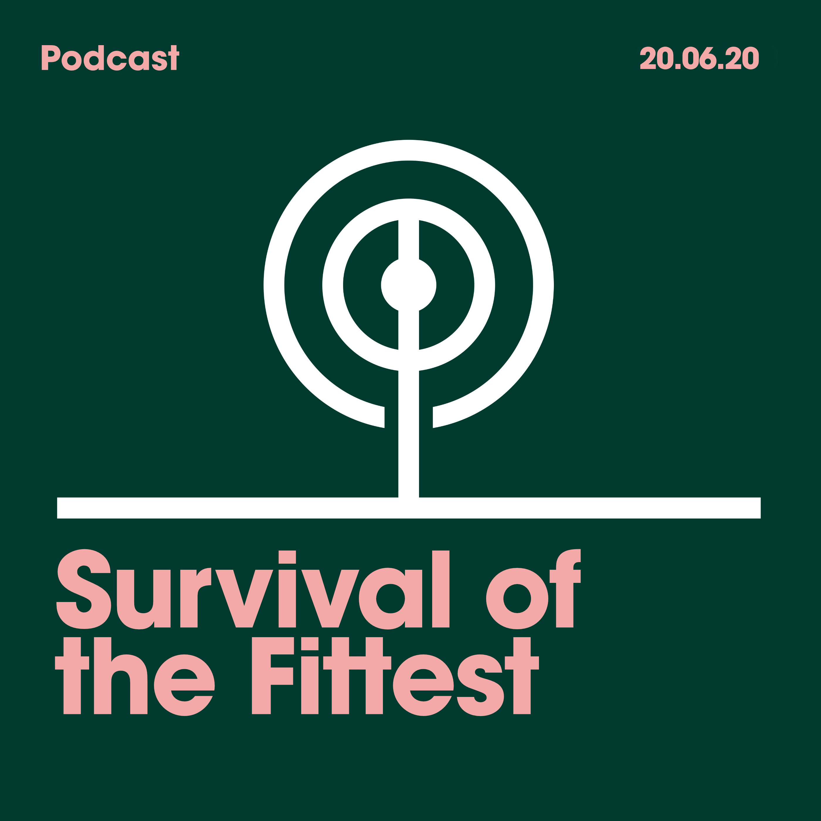 20.06.20. Survival of the Fittest