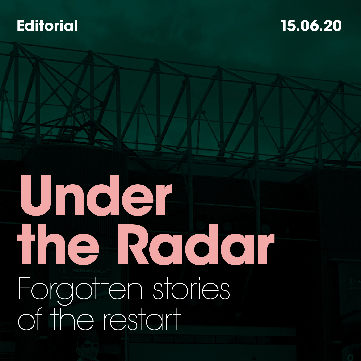 UNDER THE RADAR: Forgotten stories of the restart