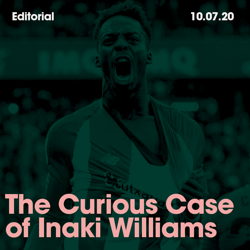 The Curious Case Of Inaki Williams