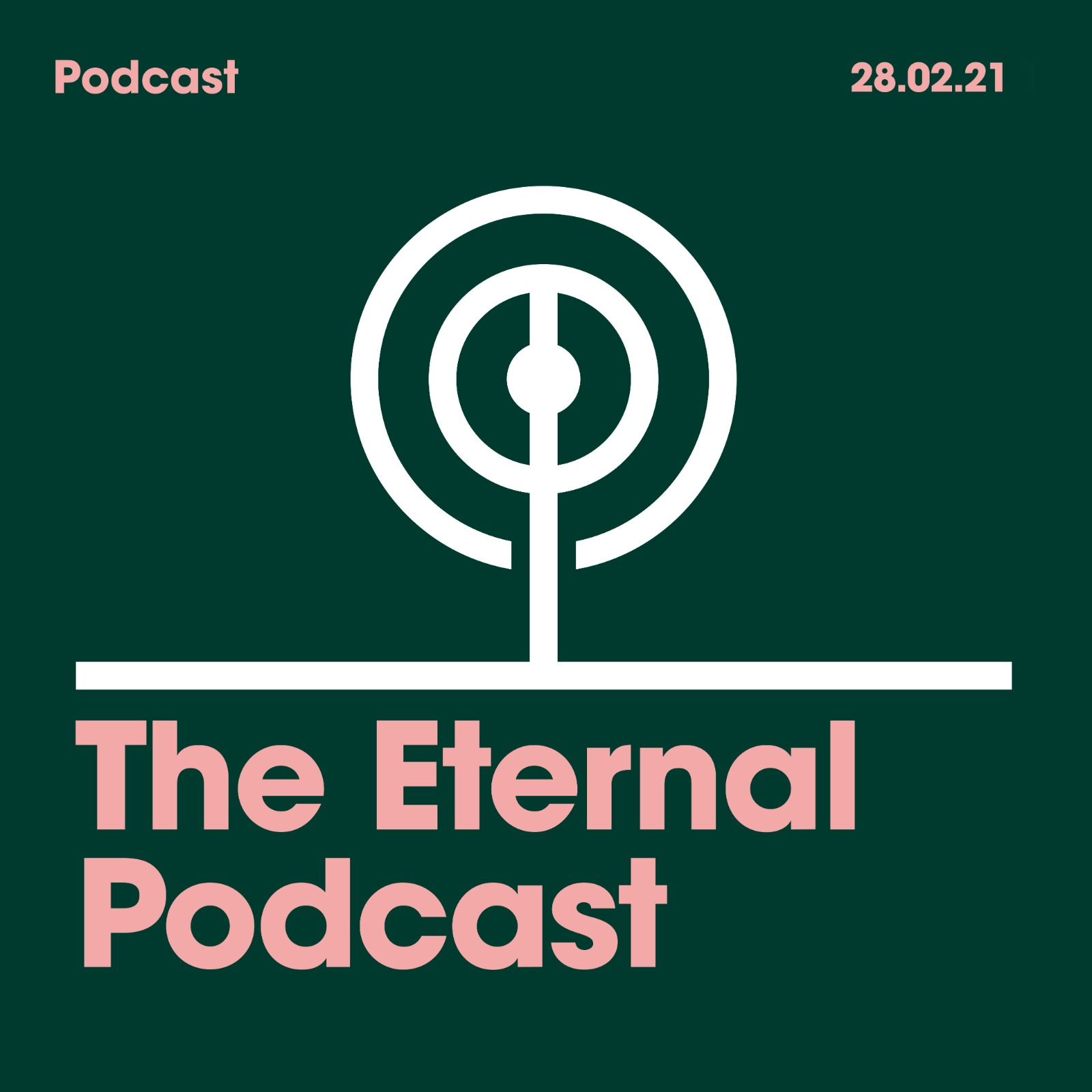 28.02.2021 The Eternal Podcast