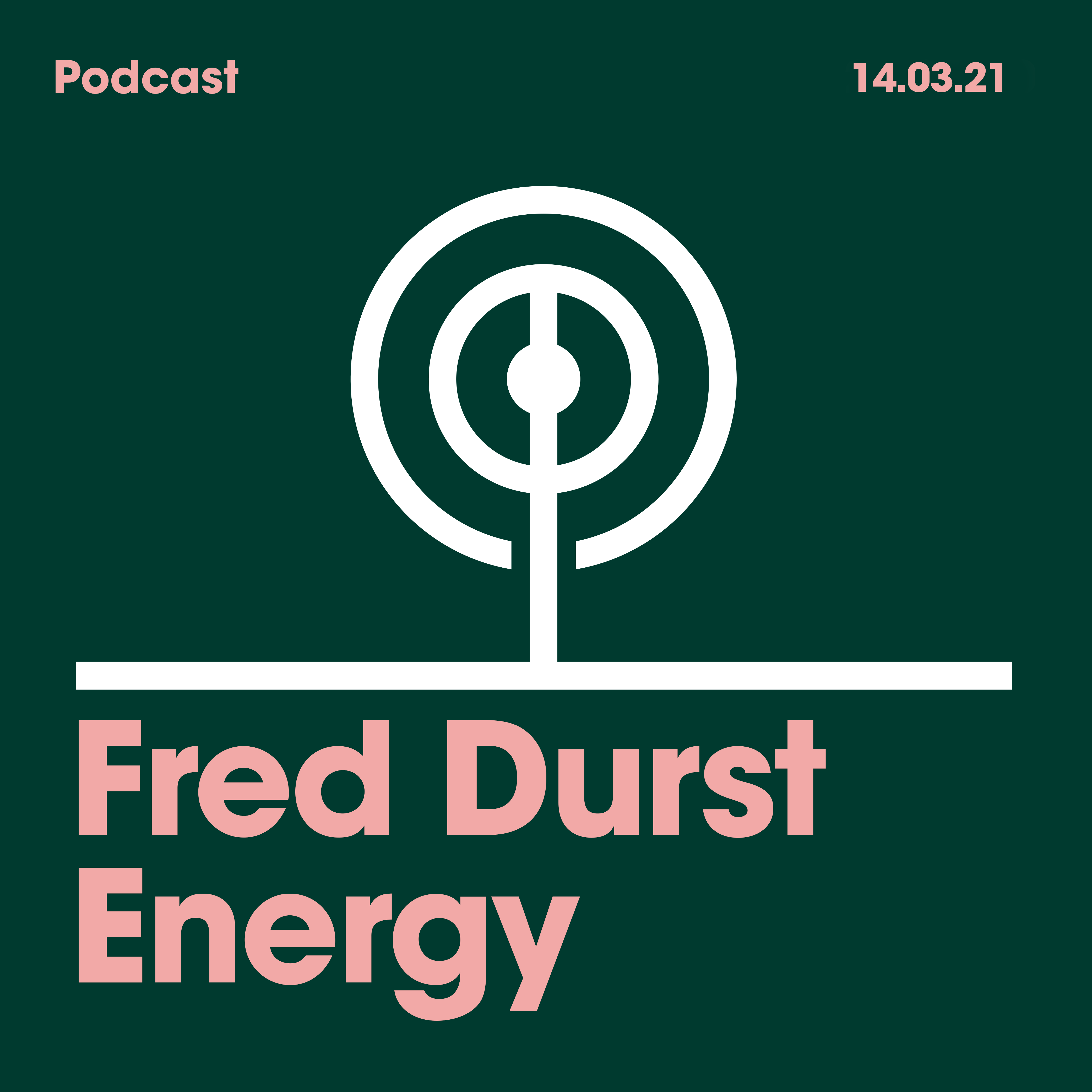 14.03.2021 Fred Durst Energy