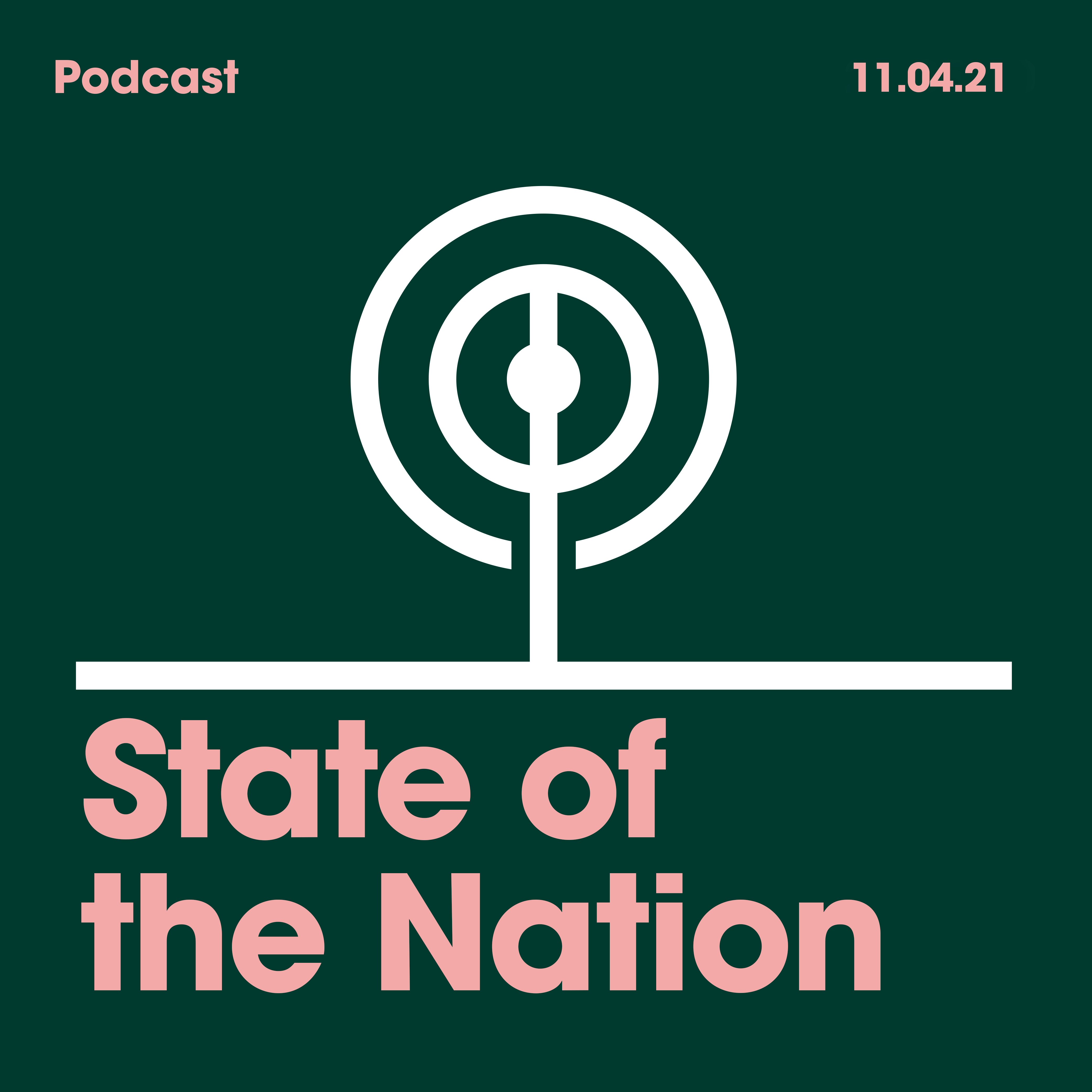 11.04.2021 State of the Nation